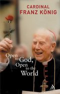 Open to God, Open to the World Paperback