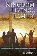Kingdom Living For the Family Paperback