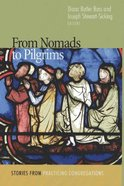 From Nomads to Pilgrims Paperback