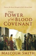 The Power of the Blood Covenant Paperback