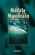 Mantle of the Mountain Man