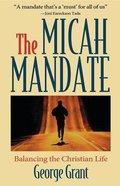 The Micah Mandate Paperback