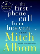 The First Phone Call From Heaven Paperback