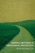 Writing Methods in Theological Reflection Paperback