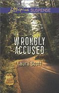 Wrongly Accused (Love Inspired Suspense Series) eBook