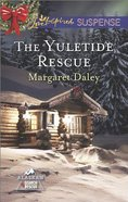 The Yuletide Rescue (Love Inspired Suspense Series) eBook