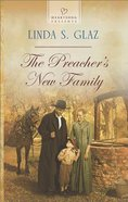 The Preacher's New Family (Heartsong Series) eBook