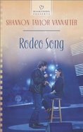 Rodeo Song (Heartsong Series) eBook