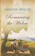 Romancing the Widow (#1106 in Heartsong Series)