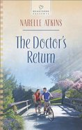 The Doctor's Return (#1107 in Heartsong Series)
