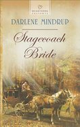 Stagecoach Bride (#1113 in Heartsong Series) eBook