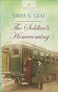The Soldier's Homecoming (#1114 in Heartsong Series) eBook