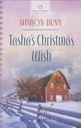 Tasha's Christmas Wish (#1115 in Heartsong Series) eBook