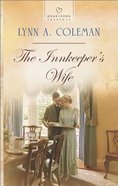 The Innkeeper's Wife (#1117 in Heartsong Series) eBook