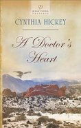 A Doctor's Heart (#1118 in Heartsong Series)