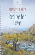 Recipe For Love (#1120 in Heartsong Series)