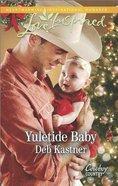 Yuletide Baby (Love Inspired Series) eBook