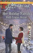Her Holiday Family (Love Inspired Series) eBook