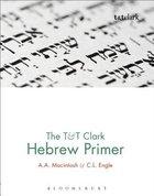 The & T Clark Hebrew Primer Hardback