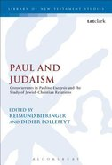 Paul and Judaism (Library Of New Testament Studies Series) Paperback