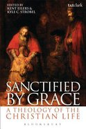Sanctified By Grace Paperback