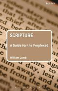 Scripture (Guides For The Perplexed Series) Paperback