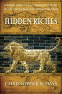 Hidden Riches: A Sourcebook For the Comparative Study of the Hebrew Bible and Ancient Near East Paperback