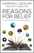 Reasons For Belief: Easy-To-Understand Answers to 10 Essential Questions Paperback