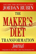 The Maker's Diet Transformation Journal Paperback