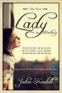Lady in Waiting: Becoming God's Best While Waiting For Mr. Right (Study Guide) Paperback