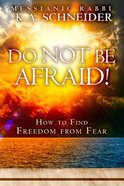 Do Not Be Afraid! Paperback