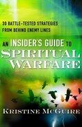 An Insider's Guide to Spiritual Warfare Paperback