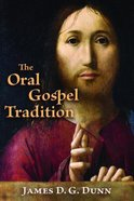 The Oral Gospel Tradition Paperback
