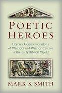 Poetic Heroes Paperback