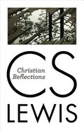 Christian Reflections Paperback