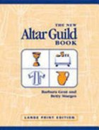 New Altar Guild Book, Large Print Edition Paperback