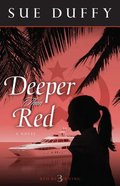 Deeper Than Red (#03 in Red Returning Series) Paperback