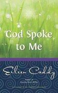 God Spoke to Me Paperback