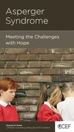 Asperger Syndrome (Christian Counselling & Educational Foundation Series)