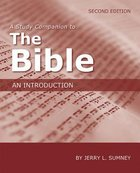 A Study Companion to the Bible: An Introduction (Second Edition) Paperback