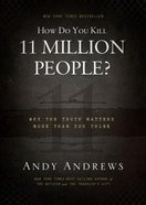 How Do You Kill 11 Million People? (Unabridged, Mp3) CD