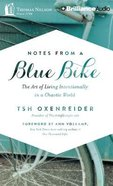 Notes From a Blue Bike (Unabridged, 8 Cds) CD