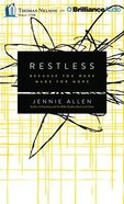 Restless: Because You Were Made For More (Unabridged, 8 Cds)