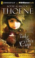 Take This Cup (Unabridged MP3) (#02 in The Jerusalem Chronicles Audio Series)