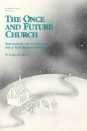 The Once and Future Church and Transforming Congregations Study Guide Hardback