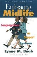 Embracing Midlife Paperback