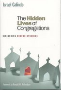 The Hidden Lives of Congregations Paperback