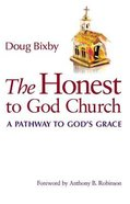 The Honest to God Church Paperback