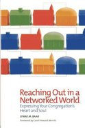 Reaching Out in a Networked World Paperback