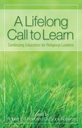 A Lifelong Call to Learn Paperback
